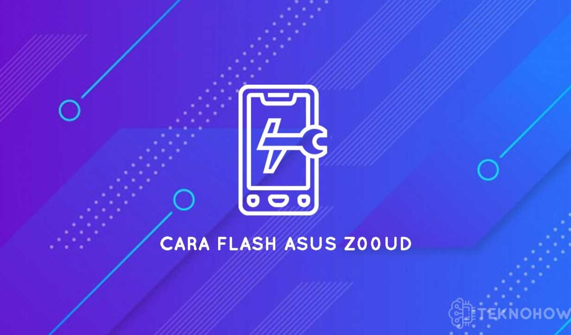 cara flash asus z00ud via adb