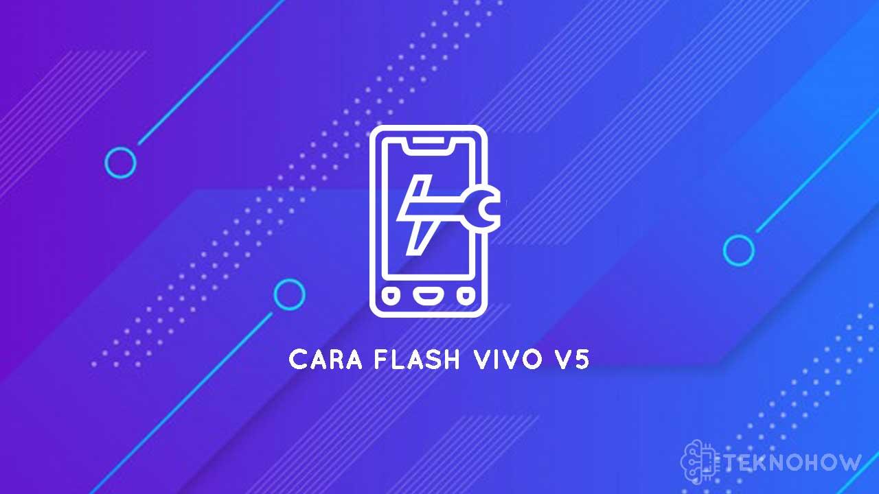 cara flash vivo v5