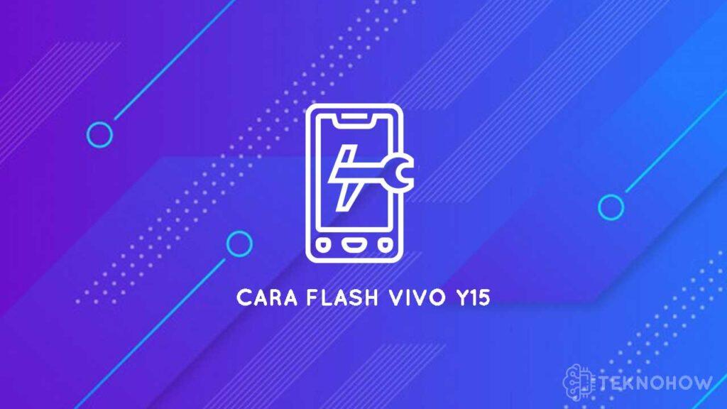 cara flash vivo y15