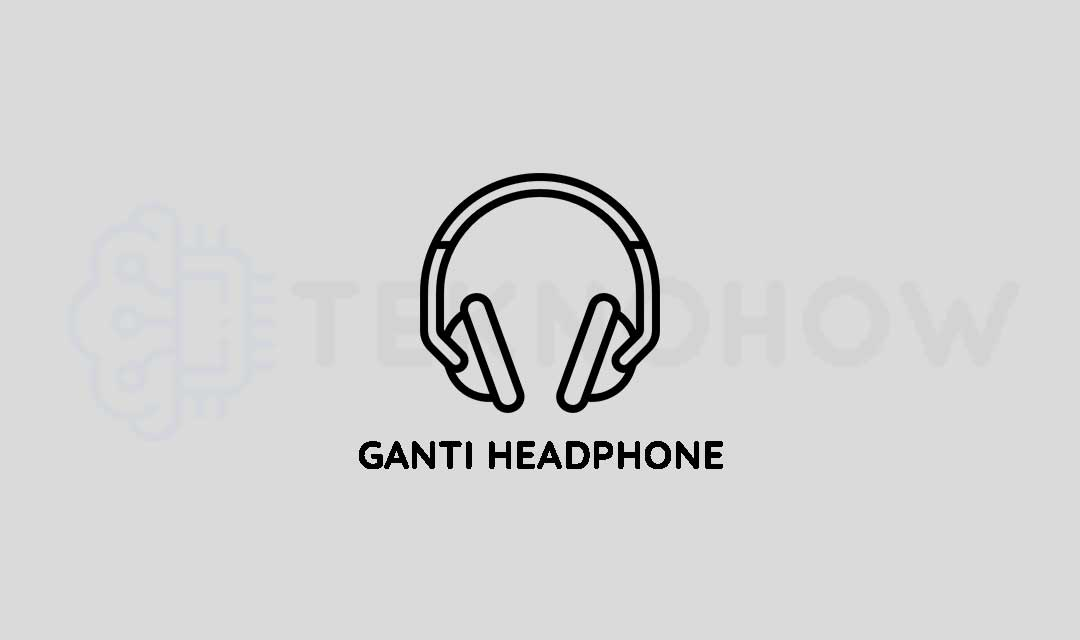 Gunakan Headphone