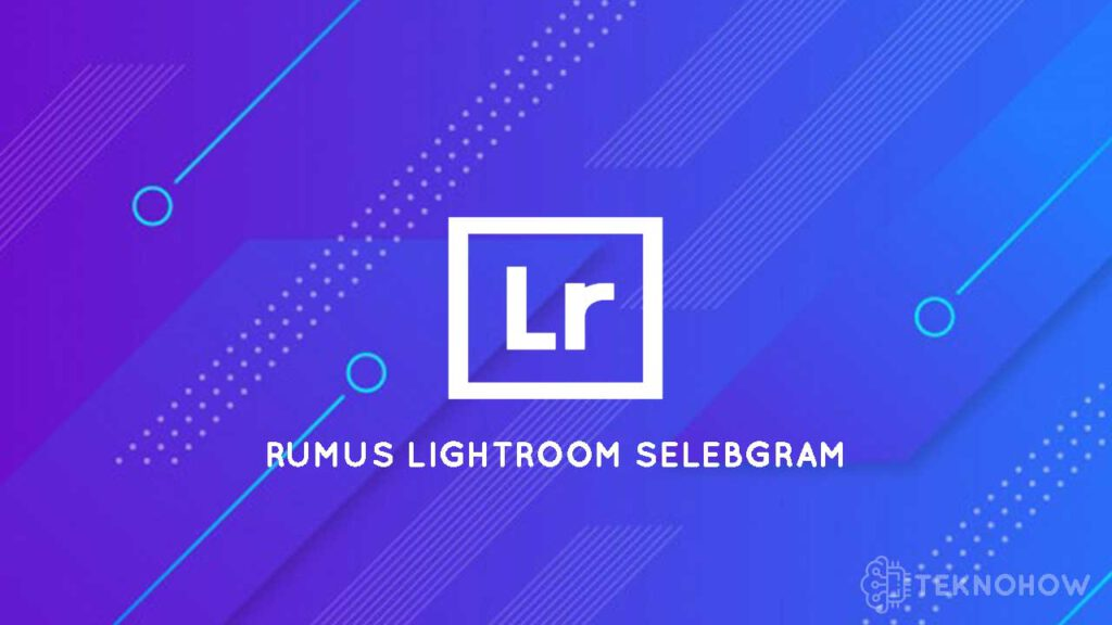 Thumbnail Rumus Lightroom Selebgram