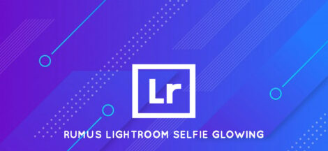 Thumbnail Rumus Lightroom Selfie Glowing