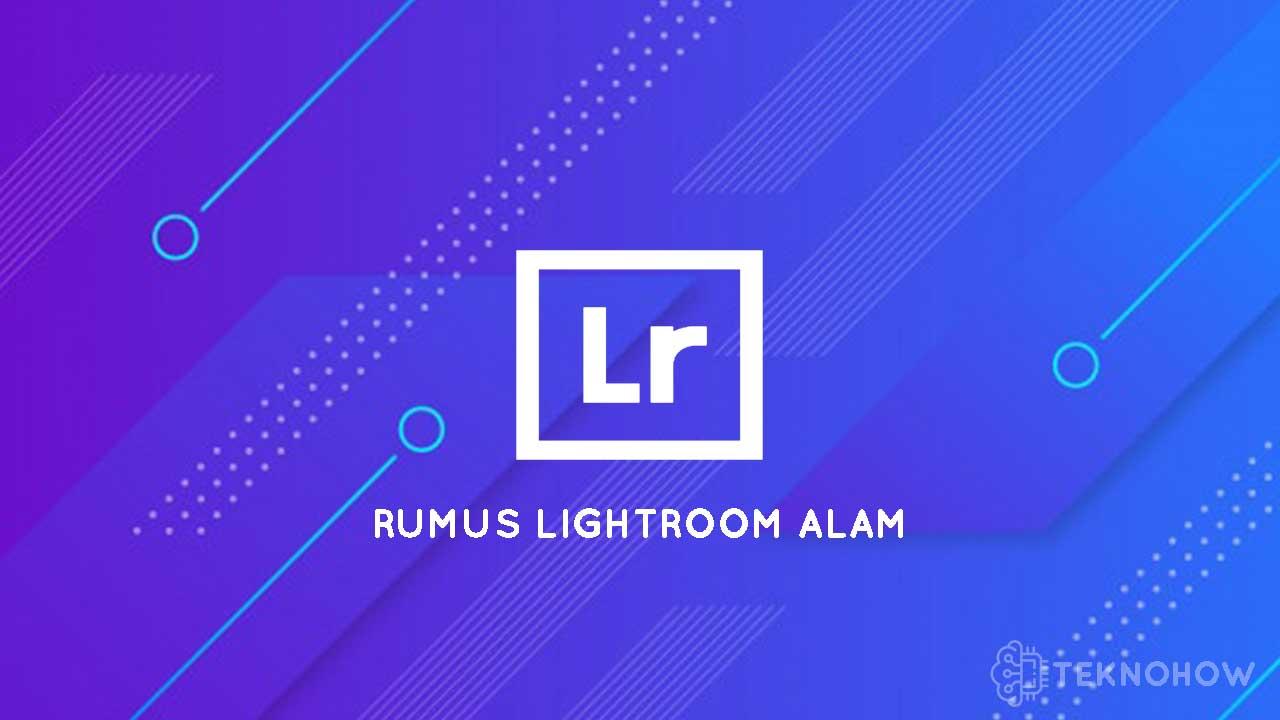 Rumus Lightroom Alam