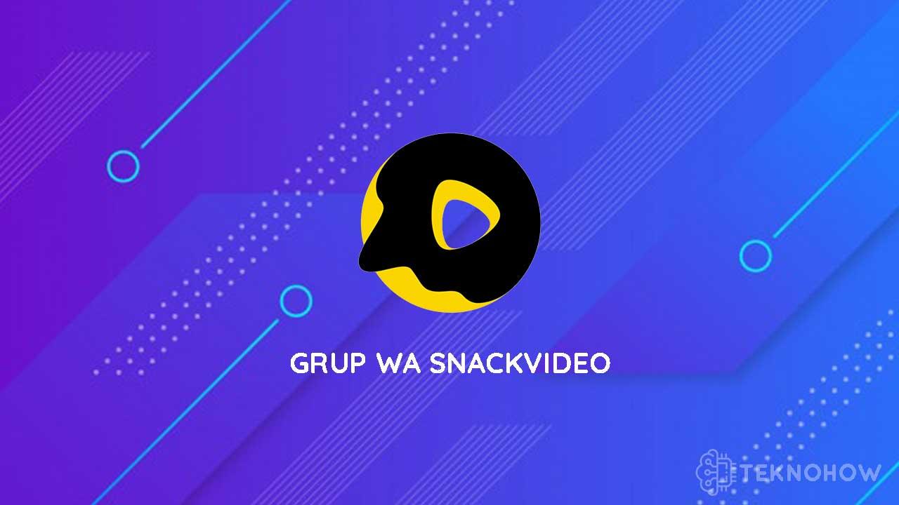 Grup WA SnackVideo