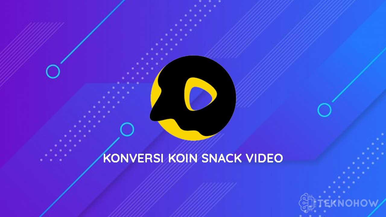 Konversi Koin Snack Video